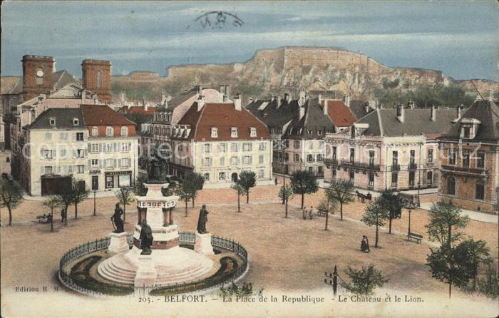 Belfort Alsace La Place de la Republique Le Chateau et le Lion Kat. Belfort