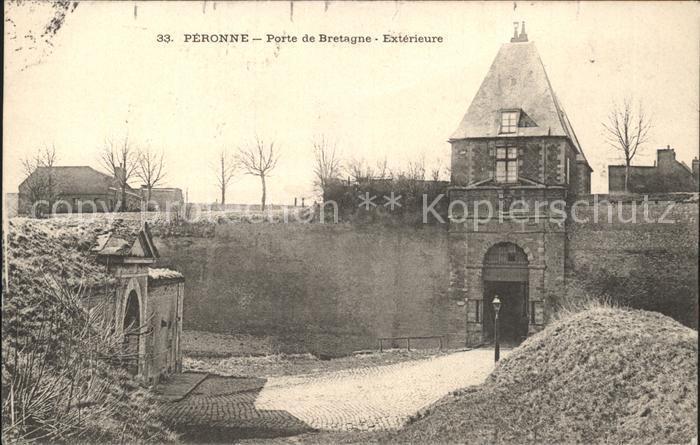 Peronne Somme Porte de Bretagne Exterieure / Peronne /Arrond. de Peronne