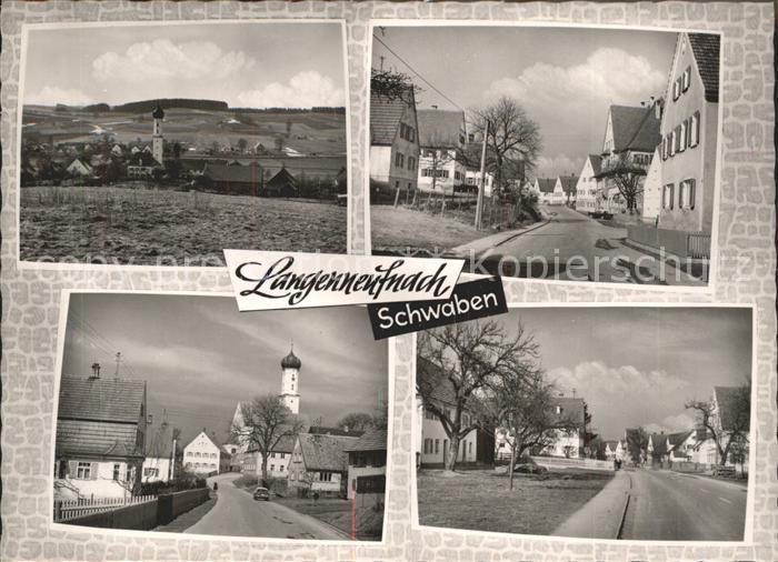 Langenneufnach Ortsansicht mit Kirche Strassenpartie Kat. Langenneufnach