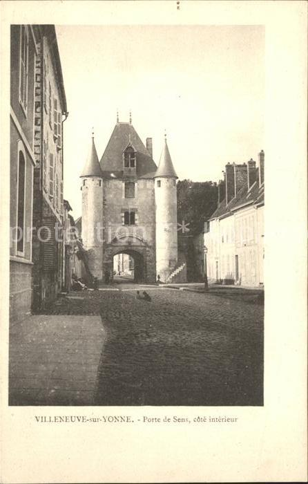 Villeneuve sur Yonne Porte de Sens Kat. Villeneuve sur Yonne