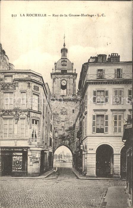 La Rochelle Charente Maritime Rue de la Grosse Horloge Porte Kat. La Rochelle
