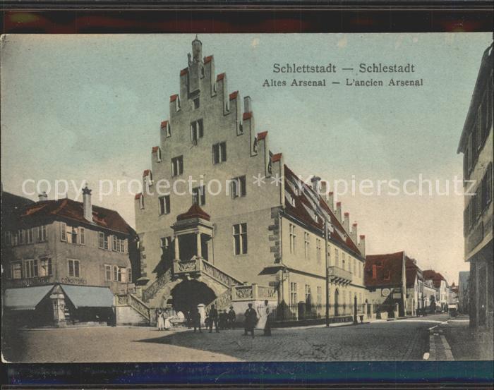Schlettstadt Altes Arsenal Ancien Arsenal Kat. Selestat