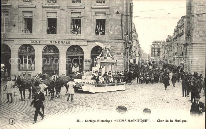 Reims Champagne Ardenne Cortege Historique Char de la Musique Kat. Reims