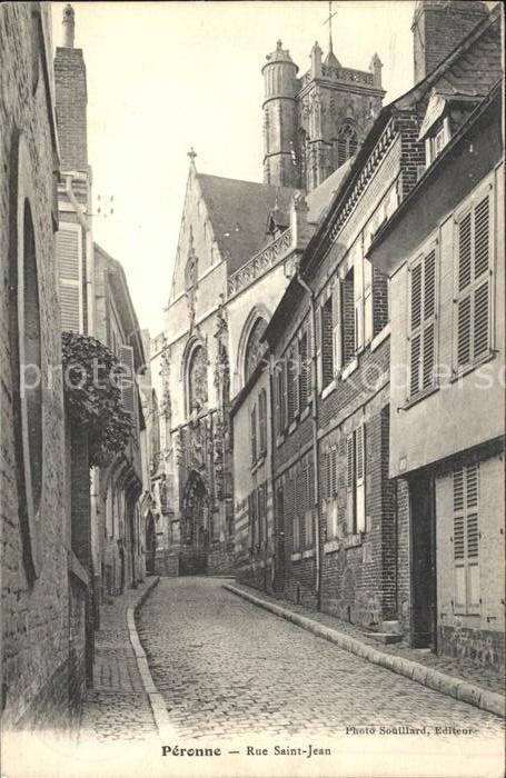 Peronne Somme Rue Saint Jean / Peronne /Arrond. de Peronne