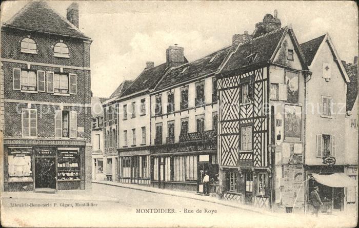 Montdidier Somme Rue de Roye Kat. Montdidier