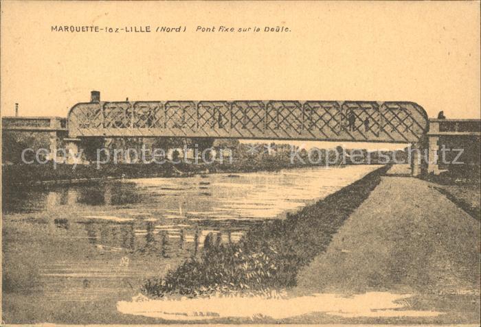 Marquette lez Lille Pont Fixe sur la Deule Kat. Marquette lez Lille