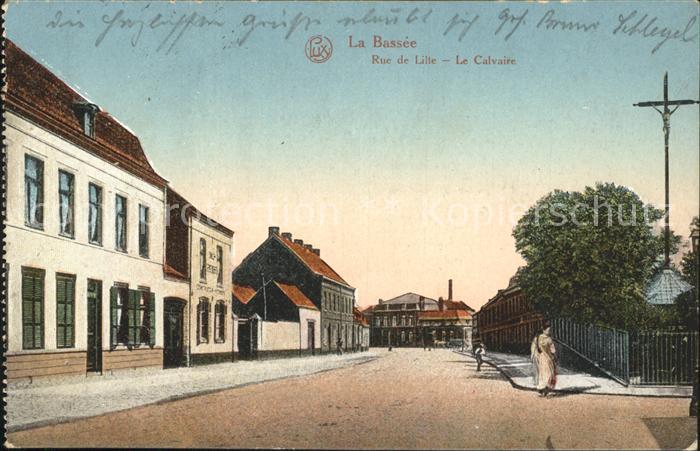 La Bassee Rue de Lille Le Calvaire Croix Kat. La Bassee