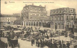 Roubaix Banque de France Place de la Liberte Jour de Marche Kat. Roubaix