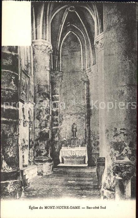 Mont Notre Dame Eglise Bas cote Sud Monument historique Kat. Mont Notre Dame