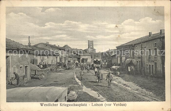 Loison Westlicher Kriegsschauplatz 1. Weltkrieg Grande Guerre Kat. Loison