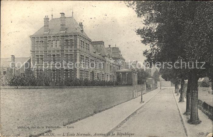 Laon Aisne Ecole Normale Avenue de la Republique Kat. Laon