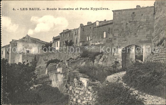 Les Baux de Provence Route Romaine et Porte Eyguieres Kat. Les Baux de Provence