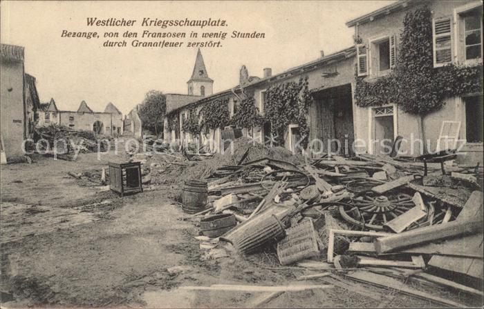 Bezange la Petite Westlicher Kriegsschauplatz 1. Weltkrieg Grande Guerre Kat. Bezange la Petite