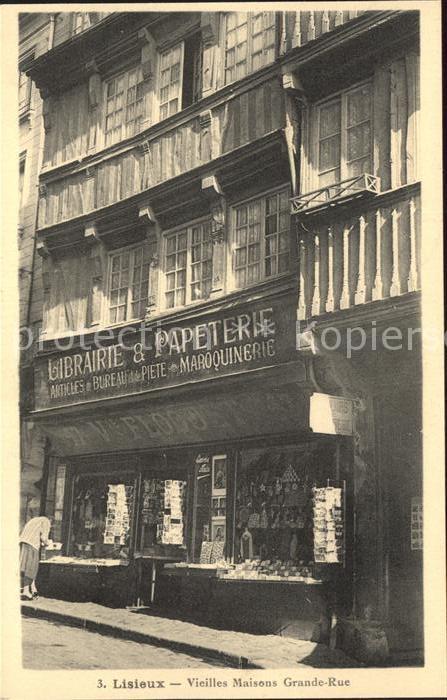 Lisieux Vieilles maisons Grande Rue Kat. Lisieux