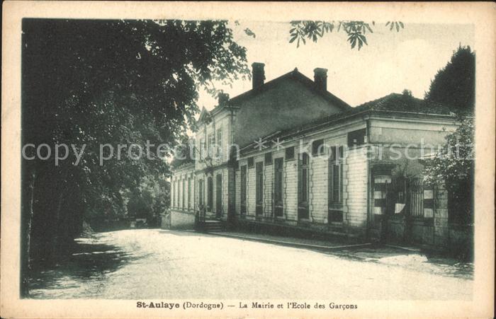 Saint Aulaye La Mairie et l Ecole des Garcons Kat. Saint Aulaye