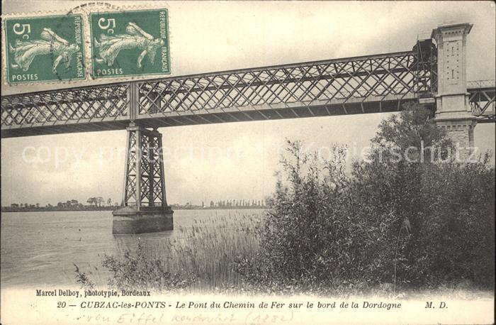 Cubzac les Ponts Pont du Chemin de Fer sur le bord de la Dordogne Kat. Cubzac les Ponts