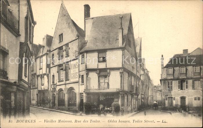 Bourges Vieilles Maisons Rue des Toiles Kat. Bourges