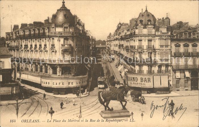 Orleans Loiret Place du Martroi Monument Rue de la Republique Kat. Orleans
