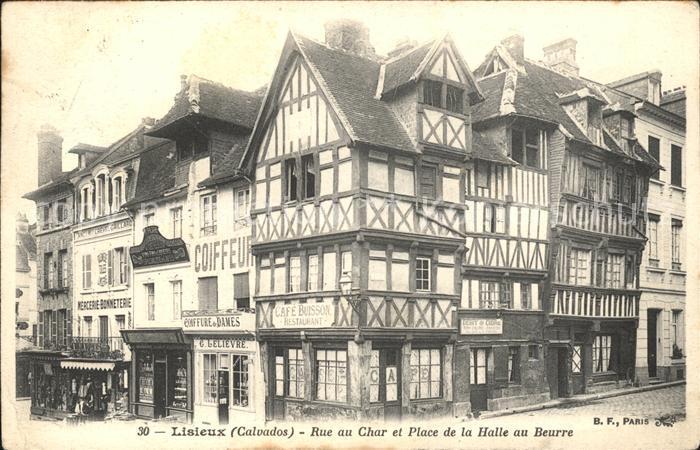 Lisieux Rue au Char Place de la Halle au Beurre Kat. Lisieux