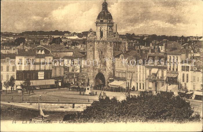 La Rochelle Charente Maritime Tour de la Grosse Horloge Kat. La Rochelle