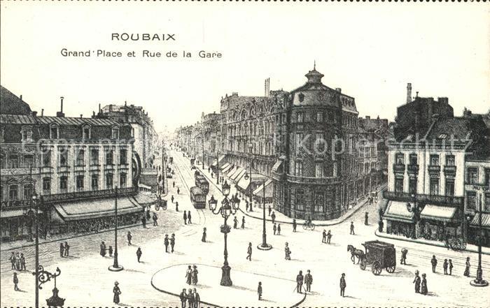 Roubaix Grand Place et Rue de la Gare Strassenbahn Pferdekutsche Kat. Roubaix