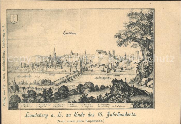 Landsberg Lech zu Ende des 16. Jahrhunderts nach einem alten Kupferstich Kat. Landsberg am Lech