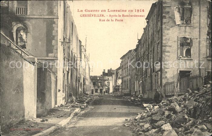 Gerbeviller La Guerr en Lorraine Apres le Bombardement Rue de la Poste Kat. Gerbeviller