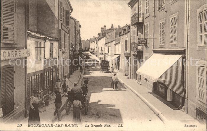 Bourbonne les Bains Haute Marne La Grande Rue Pferdekutsche Kat. Bourbonne les Bains