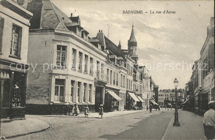 Bapaume La rue d  Arras Kat. Bapaume
