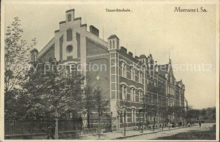 Meerane Taeumichtschule / Meerane /Zwickau LKR