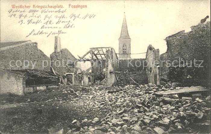 Fossingen Kriegsschauplatz / Fossieux /Arrond. de Chateau-Salins