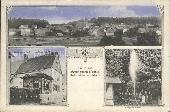 Merzhausen Taunus Kaiserliche Post Gasthaus zur Post Pfingstbrunnen / Usingen /Hochtaunuskreis LKR
