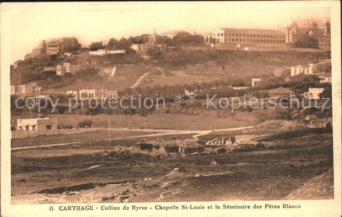 Carthage Karthago Colline de Byrsa Chapelle St. Louis Seminaire Peres Blancs  Kat. Tunis