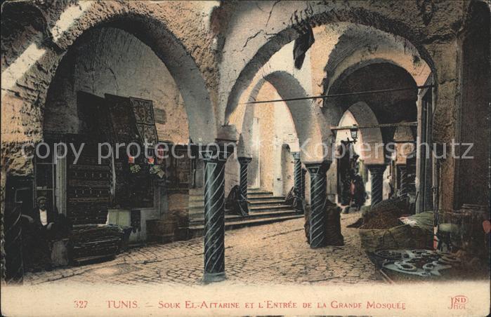 Tunis Souk El Attarine Entree de la Grande Mosquee Kat. Tunis