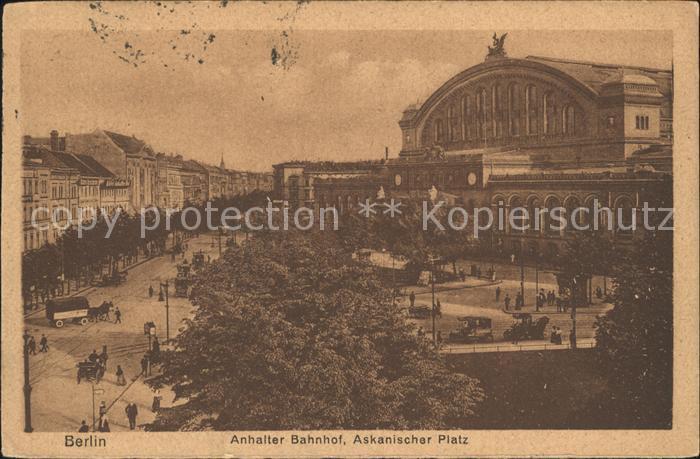 Berlin Anhalter Bahnhof Askanischer Platz Kat. Berlin
