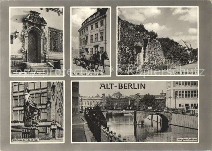 Berlin Portal Ribbeckhauses Alt Berliner Weinstube Alte Stadtmauer Jungfernbruecke  Kat. Berlin