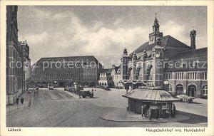 Luebeck Hauptbahnhof Handelshof Kat. Luebeck