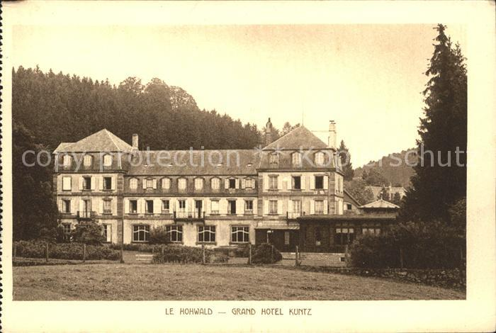 Hohwald Le Grand Hotel Kuntz Kat. Le Hohwald