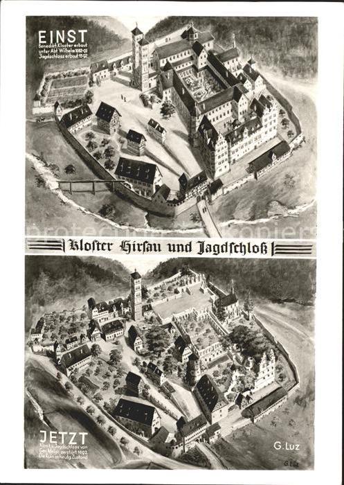 Hirsau Kloster und Jagdschloss einst und jetzt Kat. Calw