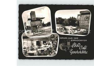 Zirndorf Mittelfranken Bad Cafe Gaststaette Gustl Hirth Kat. Zirndorf