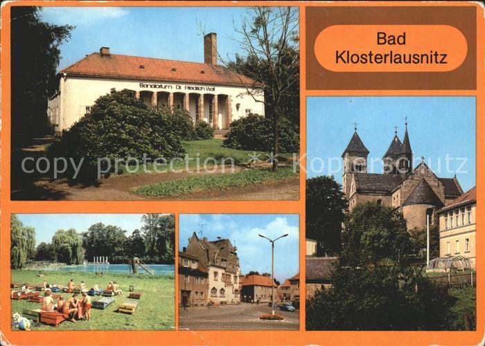 Bad Klosterlausnitz Sanatorium Dr. Friedrich Wolf Freibad Markt Klosterkirche Kat. Bad Klosterlausnitz
