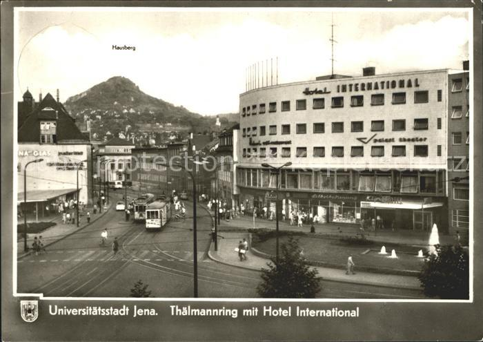 Jena Thaelmannring mit Hotel International Kat. Jena