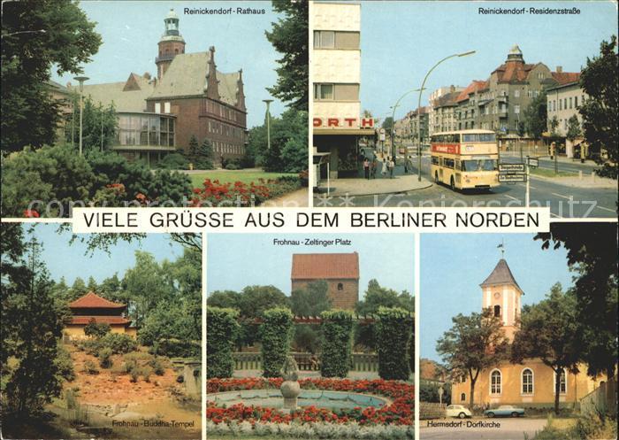 Reinickendorf Rathaus Residenzstrasse Hermsdorf Kirche Frohnau Zeltinger Platz Buddha Tempel Kat. Berlin 0