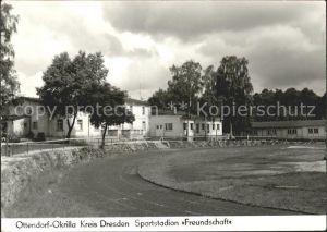 Ottendorf Okrilla Sportstadion Freundschaft Kat. Ottendorf Okrilla