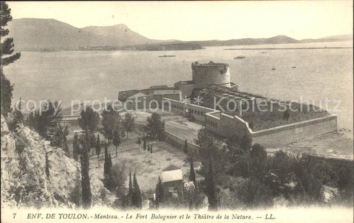 Toulon Var Manteau Le Fort Balagnier et le Theatre de la Nature Kat. Toulon