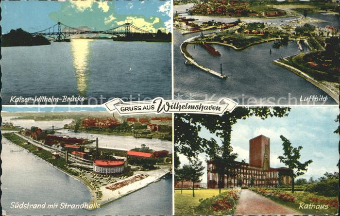 Wilhelmshaven Kaiser Wilhelm Bruecke Fliegeraufnahme Suedstrand Strandhalle Rathaus Kat. Wilhelmshaven