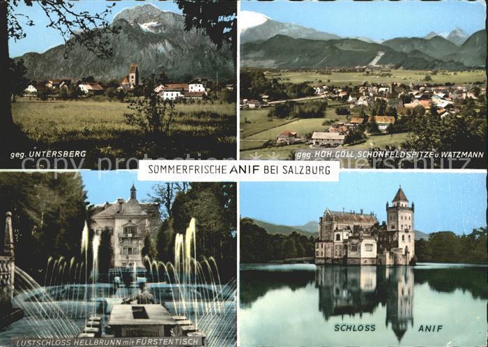 Anif Untersberg Hohen Goell Schoenfeldspitze Watzmann Lustschloss Hellbrunn mit Fuerstentisch Schloss Anif Kat. Anif