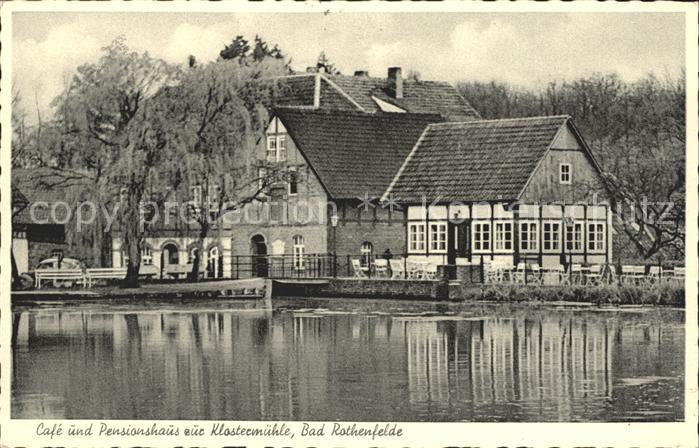 Bad Rothenfelde Cafe und Pensionshaus zur Klostermuehle Kat. Bad Rothenfelde