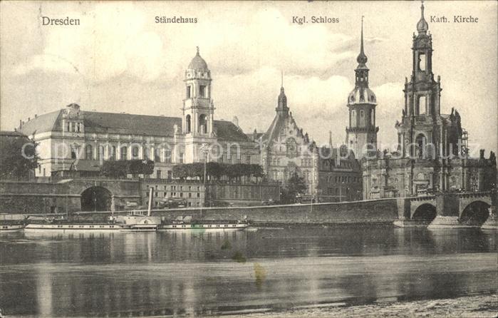 Dresden Staendehaus Koenigliche Schloss Katholische Kirche  Kat. Dresden Elbe