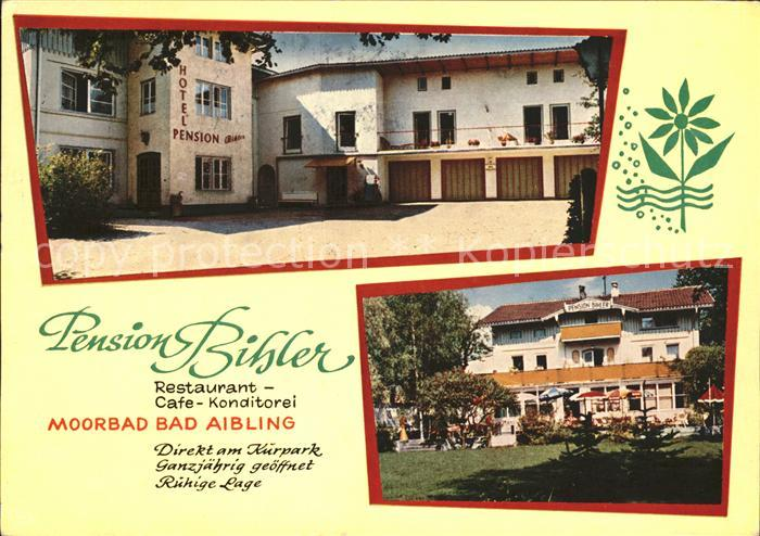 Bad Aibling Pension Bihler Restaurant Cafe Konditorei Kat. Bad Aibling